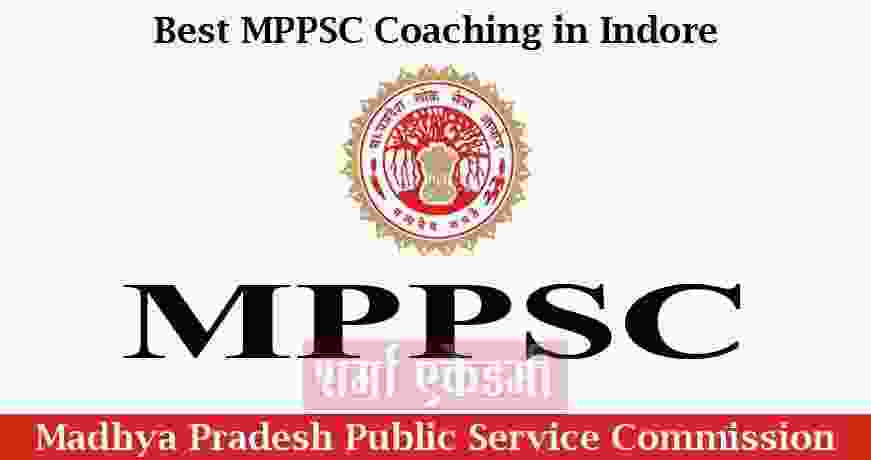 Best MPPSC Coaching Institute in Indore